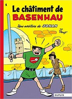 Bande Dessinée  - Johan et Pirlouit, tome 1 : Le châtiment de Basenhau - Peyo - Livres