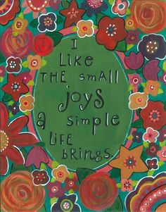 flower art, word art, simple life, small joys, flowers, wall art, inspirational art, simple joys of life, life is simple, floral art, garden - pinned by pin4etsy.com