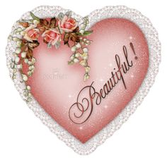 Heart Beautiful Images, Graphics, Comments and Pictures - Orkut, Friendster, & You Are Beautiful, Beautiful Images, Beautiful Hearts, Beautiful Friend, Beautiful Butterflies, Beautiful Comments, Animated Heart, Animated Gif, Heart Gif