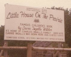 Little House on the Prairie Historical Site. Famous Children's Book by Laura Ingalls Wilder. Independence, Ks. home of Charles Ingalls Family 1869-1870. Carrie Ingalls was born here Aug. 3, 1870.