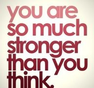 You are so much stronger than you think.  Dr. Hall on Call.