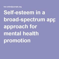 Self-esteem in a broad-spectrum approach for mental health promotion
