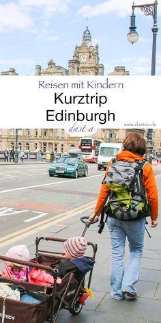 Kurztrip Edinburgh mit Kindern – eine ganz besonderere Städtereise