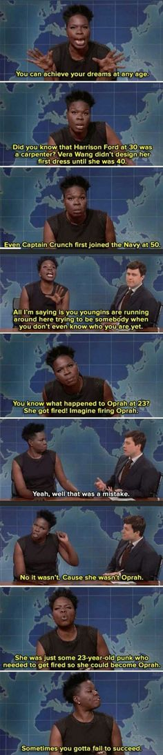 Sometimes you're just a young punk who needs to get fired so you can become Oprah