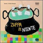 https://books.google.com/books/about/Zuppa_di_niente.html?id=7hSyuAAACAAJ&source=kp_cover