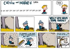 Calvin and Hobbes, November 16, 1986 - Well? LET'S HAVE SOME SNOW!!