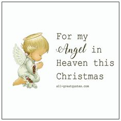 Christmas In Heaven, Christmas Angels, Christmas Diy, Memorial Cards, Grief Loss, Angels In Heaven, In Loving Memory, Vintage Christmas Cards, Angel Wings