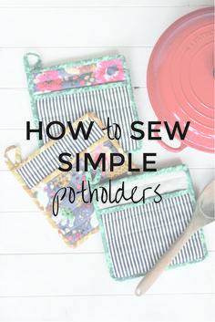 Learn How to Sew a Simple Potholder -  a perfect handmade gift that uses up fabric scraps. Easy to sew tutorial so you can make up lots of kitchen gifts!