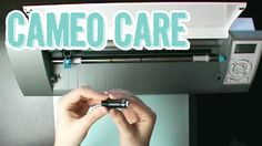 Silhouette Cameo Basic Care, How to REplace Blades, & Resticky your mat