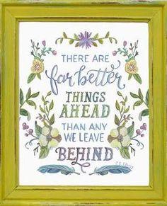 Far Better Things Ahead Hand-Lettered Art Print