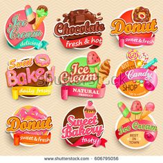 Find Set Sweet Food Labels Vector Illustration stock images in HD and millions of other royalty-free stock photos, illustrations and vectors in the Shutterstock collection. Donut Logo, Ice Cream Images, Sweet Logo, Healthy Candy, Food Clipart, Cream Candy, Best Sweets, Sweet Bakery, Logo Food