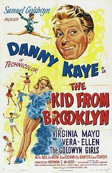 The Kid from Brooklyn. Danny Kaye, Vera-Ellen, Steve Cochran, Eve Arden. Directed by Norman Z. McLeod. RKO. 1946