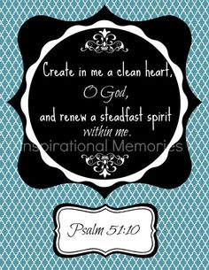 Framed Bible Verse Psalm 51:10 Create in me a clean heart O God and renew a steadfast spirit within me. by inspirationalmemory, $11.99 #chalkboard #inspirationalmemories