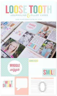 Loose Tooth Collection // Printable Journaling + Filler cards. Perfect for use with #ProjectLife®