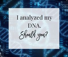 I analyzed my DNA with PureGenomics. Pure Encapsulations, Smart Nutrition, Food Facts, Continue Reading, Dna, Drugs, Opportunity, Confidence, Knowledge