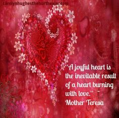 Mother Theresa:  A joyful heart... #CatholicSAM.com