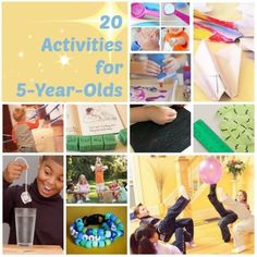 20 Activities for 5-Year-Olds. Some really cute ideas, some are group activities the older kids can enjoy too.