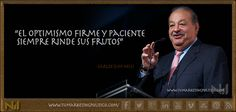 Carlos Slim es el hombre más rico del mundo, porque ha sido un hombre que ha visto oportunidades en cada revés que han sufrido las naciones en donde ha invertido. La audacia es básica para triunfar.
