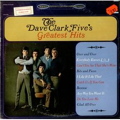 DC5AS: 1966 Epic LN 24185 US:  Over And Over-R. BYRD Everybody Knows (I Still Love You)-LENNY DAVIDSON Can't You See That She's Mine-MIKE SMITH Bits And Pieces-MIKE SMITH I Like It Like That-C. KENNER-A TOUSSAINT Catch Us If You Can-LENNY DAVIDSON Because-DAVE CLARK Any Way You Want It-DAVE CLARK Do You Love Me-B. GORDY JR Glad All Over-MIKE SMITH