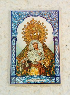 Nuestra Señora de la Esperanza, TrianaA ceramic tile of Our Lady of Hope of Triana in Aguascalientes, Mexico. The statue depicted on the tile is kept in the neighbourhood of Triana in Seville, Spain.