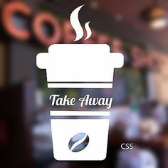 Coffee Takeaway Shop Vinyl Sticker Window Sign Decor Cafe Lettering Wall Art