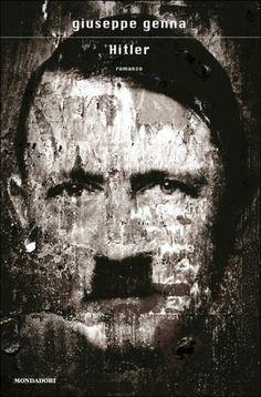 """«""""La vita umana sul pianeta Terra"""" rappresenta il punto di arrivo di una ricerca letteraria ed esistenziale che ha in """"Hitler"""" il suo primo tempo.» (Antonio Franchini) Books, Movie Posters, Libros, Film Poster, Book, Book Illustrations, Film Posters, Libri"""