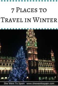 Sometimes you can get the best experiences when you travel to colder climates rather than warmer climates. Here are 7 places to travel in winter.