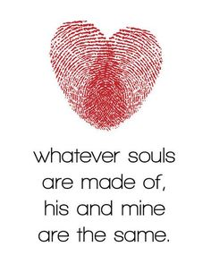 What ever souls are made of...