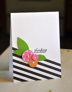 card with diagonal black and white stripes across the corner...luv how the bright button stamp flowers show up on this graphic background...Paper Trey Ink...: