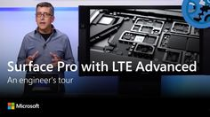 Surface Pro with LTE Advanced - An engineer's tour