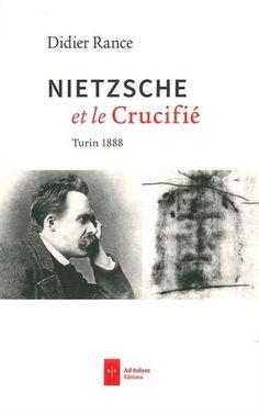 Nietzsche et le Crucifié : Turin 1888 de Didier Rance http://www.amazon.fr/dp/2372980068/ref=cm_sw_r_pi_dp_VZpswb0RY6QBM