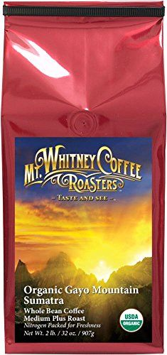 Mt Whitney Coffee Roasters Organic Sumatra Gayo Mountain Medium Roast Coffee Whole Bean 2 Pound -- Learn more by visiting the image link. (This is an affiliate link and I receive a commission for the sales)