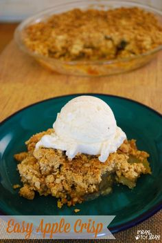 Easy Apple Crisp - This simple recipe will wow your family and taste better than you'd find at a restaurant.