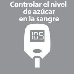 Controlar el nivel de azúcar en la sangre  -  Controlling the level of blood sugar