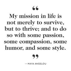 """""""...with some passion, some compassion, and some humor, and some style."""""""