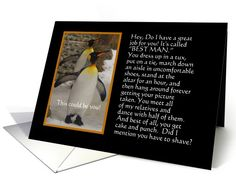Will you be my Best Man #Penguin #Humor greeting card #Invitation #GroomAttendant #BestMan #Attendant #Wedding #GreetingCard #BestMan  http://www.greetingcarduniverse.com/invitations/wedding-attendants-bridal-party/be-my-best-man/general/will-you-be-my-best-633964?gcu=42967840600