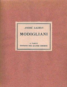Modigliani -sa vie et son oeuvre de André Salmon, http://www.amazon.fr/dp/B0000CKWBO/ref=cm_sw_r_pi_dp_0VvUsb18VA369