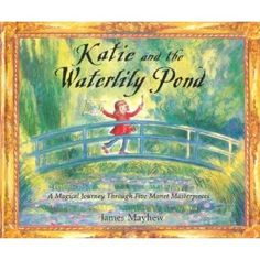 Katie and the Waterlily Pond (Monet)