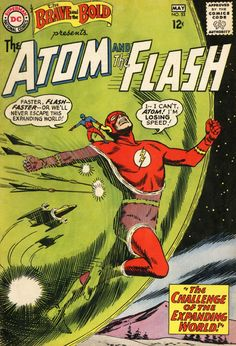 The Brave and the Bold 53 The Atom and The Flash Silver Age DC Comics Dc Comic Books, Comic Book Covers, Comic Book Characters, Comic Character, Atom Comics, Old Comics, Vintage Comics, Silver Age Comics, Brave And The Bold