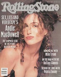 Rolling Stone Magazine Cover, Behind The Lines, Andie Macdowell, Los Rolling Stones, 80s And 90s Fashion, Sports Magazine, Kevyn Aucoin, Mike Tyson, Cover Model