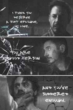 You deserve a soft epilogue, Tony Stark.