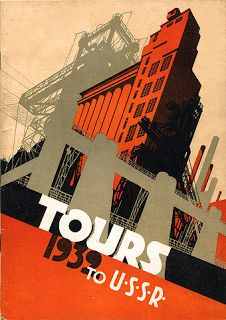 1939 TOURS TO USSR Science of Cities Constructivism