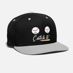 Funny design for baseball fans where two baseballs and has a phrase that says catch it! Sport Shirt Design, Different Sports, Snap Backs, Snapback Cap, Funny Design, Sports Shirts, Urban Fashion, Baseball Cap, Shirt Designs
