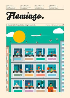 Magazine Flamingo numéro 3 : A magazine that celebrates doing it yourself. Editorial Layout, Editorial Design, Why Architecture, Magazine Cover Design, Magazine Covers, Publication Design, Resume Design, Illustrations Posters, Layout Design