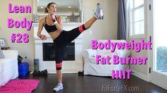 Bodyweight Fat Burner HIIT: Lean Body Series Workout No.28 #noequipmentworkout #homeworkout #cardio - YouTube