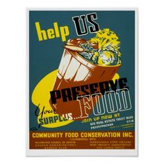 WPA Preserve Food Vintage Advertisement on Canvas Big Box Art Poster A3, Wpa Posters, Kids Poster, Food Posters, Political Posters, Lunch On A Skyscraper, Information Poster, Budget, Custom Posters