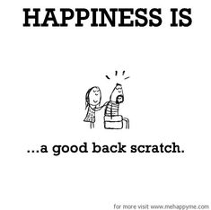Happiness #537: Happiness is a good back scratch.