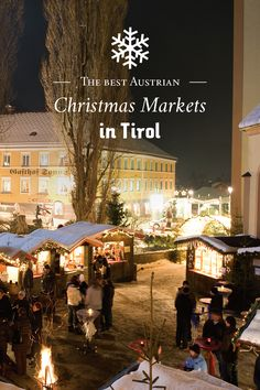 Some of the simplest joys of the season are the atmospheric Christmas Markets taking place throughout Tirol, Austria