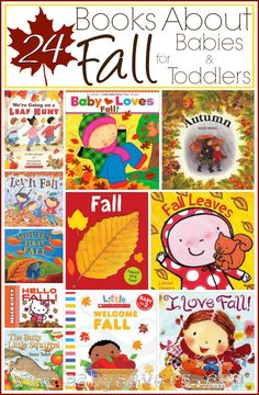 24 books about fall for babies, toddlers and little kids.
