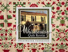 "Whistlestop Quilt Retreat ""Farmhouse Flyer"" Newsletter Winter 2015 Open Quilt Retreats and classes"